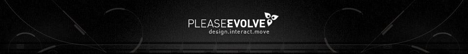 please evolve - design.interact.move